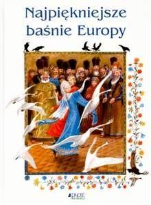 Okładka książki Najpiękniejsze baśnie Europy