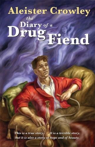 Okładka książki The Diary of a Drug Fiend