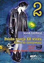 Okładka książki Polska poezja XX wieku. Klucze do interpretacji. Cz. 2