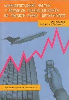 Okładka książki Konkurencyjność małych i średnich przedsiębiorstw na polskim rynku turystycznym