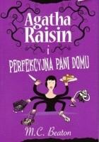 Agatha Raisin i perfekcyjna pani domu