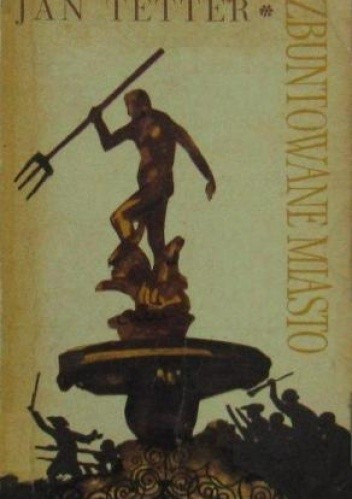 Okładka książki Zbuntowane miasto