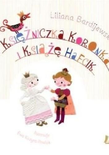 Okładka książki Księżniczka Koronka i Książę Hafcik