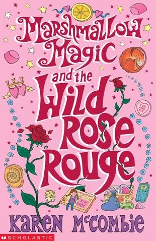 Okładka książki Marshmallow Magic and the Wild Rose Rouge
