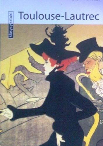 Okładka książki Toulouse-Lautrec
