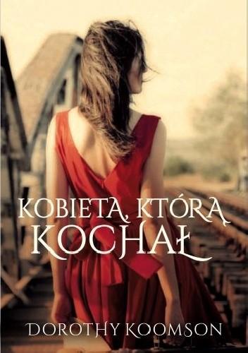 Okładka książki Kobieta, którą kochał