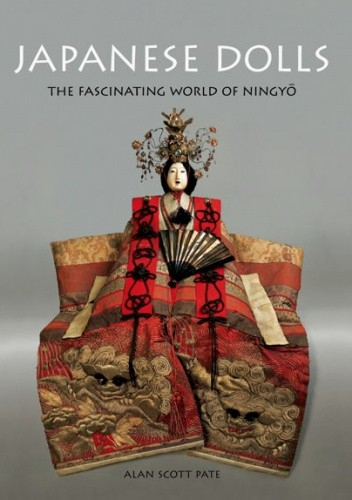 Okładka książki Japanese Dolls, The Fascinating World of Ningyō