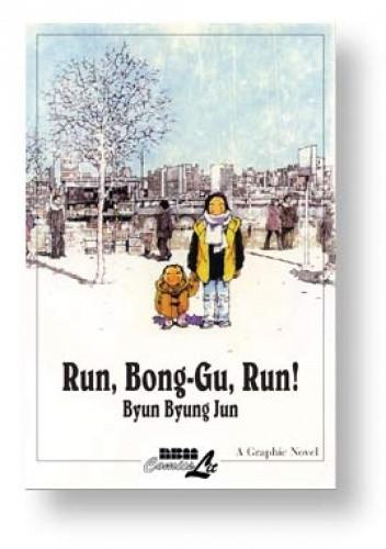 Okładka książki Run, Bong-Gu, Run!