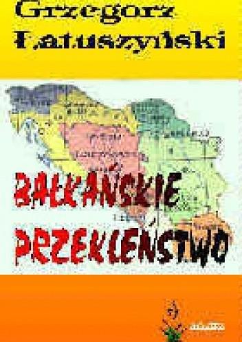 Okładka książki Bałkańskie przekleństwo