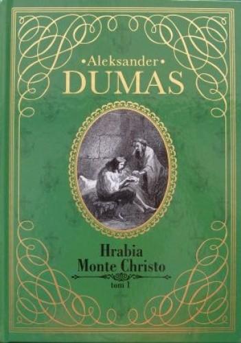 Okładka książki Hrabia Monte Christo, tom 1