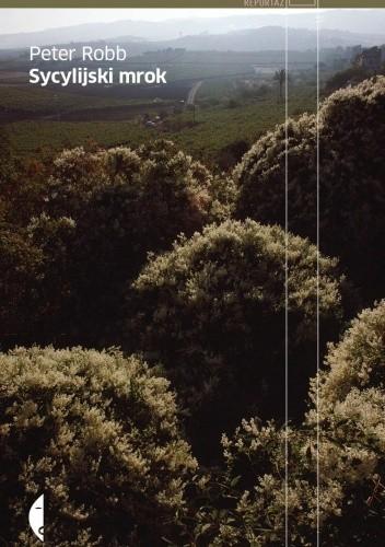 Sycylijski mrok - Peter Robb