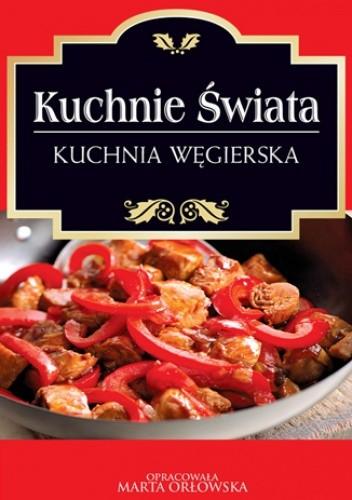 Okładka książki Kuchnie świata. Kuchnia węgierska