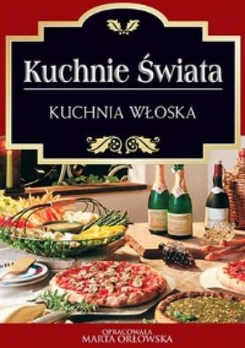 Okładka książki Kuchnie świata. Kuchnia włoska
