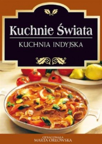 Okładka książki Kuchnie świata. Kuchnia indyjska