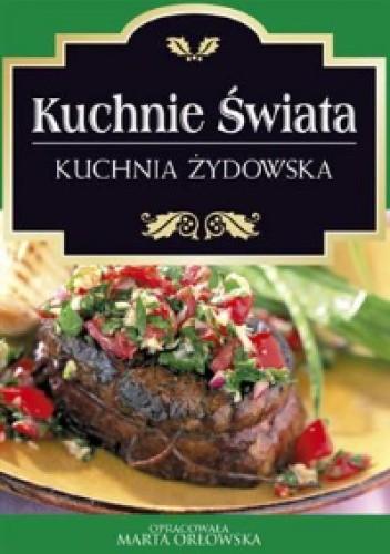 Okładka książki Kuchnie świata. Kuchnia żydowska