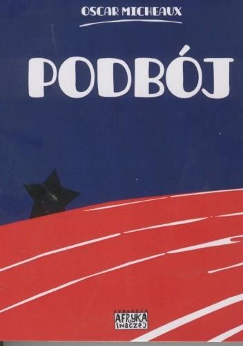 Okładka książki Podbój. Historia życia czarnego pioniera opowiedziana przez jej bohatera
