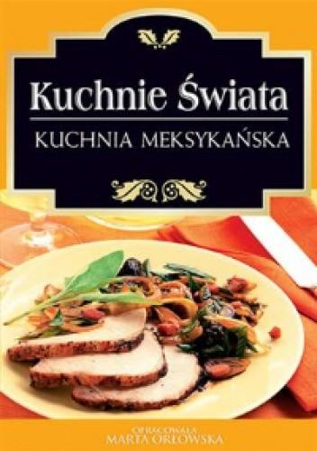 Okładka książki Kuchnie świata. Kuchnia meksykańska