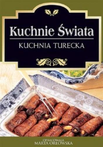Okładka książki Kuchnie świata. Kuchnia turecka