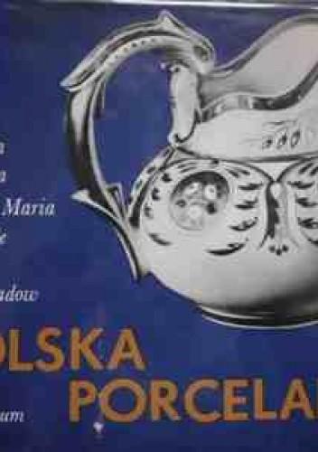 Okładka książki Polska porcelana