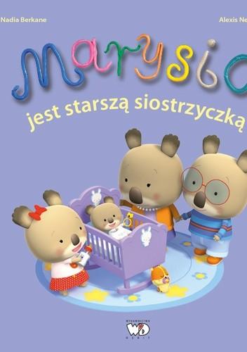 Okładka książki Marysia jest starszą siostrzyczką