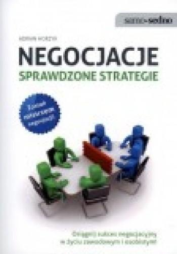 Okładka książki Negocjacje. Sprawdzone strategie