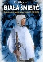 Biała Śmierć. Najskuteczniejszy snajper w historii wojen – Simö Häyhä