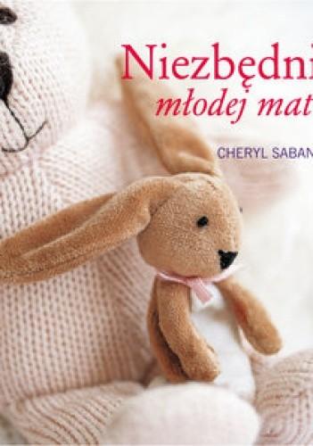 Okładka książki Niezbędnik młodej matki