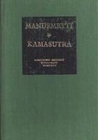 Manusmryti czyli traktat o zacności / Kamasutra czyli traktat o miłowaniu