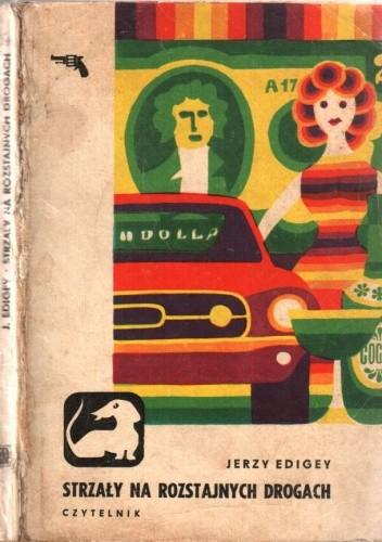 Okładka książki Strzały na rozstajnych drogach