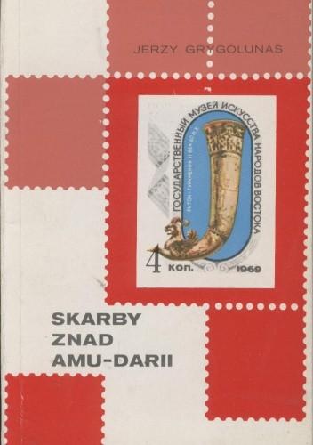 Okładka książki Skarby znad Amu-Darii