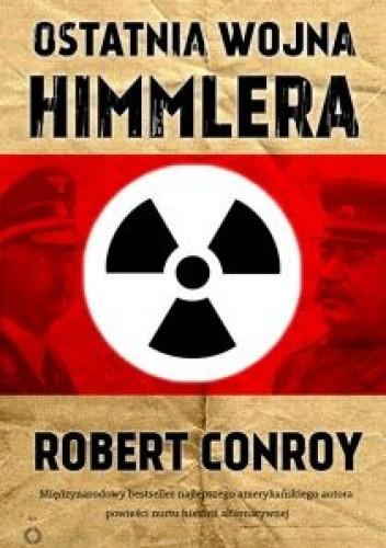 Okładka książki Ostatnia wojna Himmlera