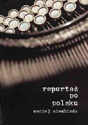 Okładka książki Reportaż po polsku