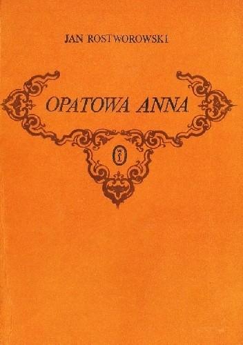 Okładka książki Opatowa Anna. Trzy ballady