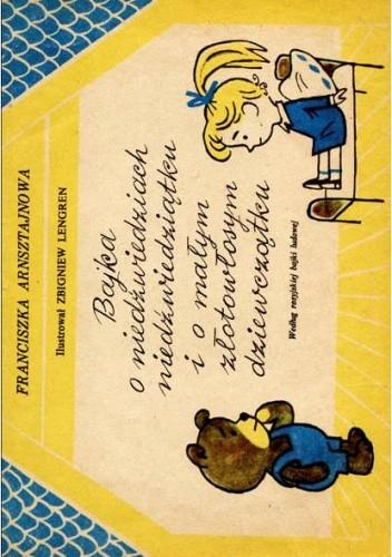 Okładka książki Bajka o niedźwiedziach, niedźwiedziątku i małym złotowłosym dziewczątku