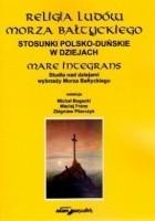 Religia ludów Morza Bałtyckiego. Stosunki polsko-duńskie w dziejach
