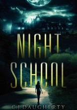 Night School - C.J. Daugherty
