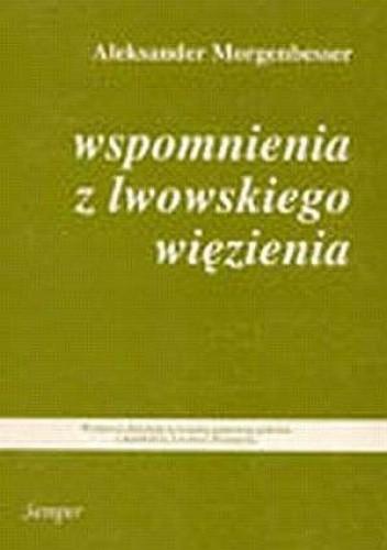 Okładka książki Wspomnienia z lwowskiego więzienia