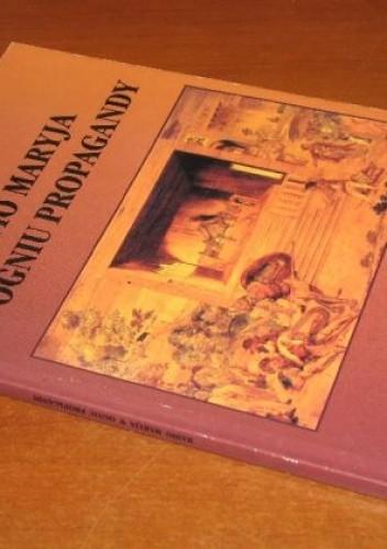 Okładka książki Radio Maryja w ogniu propagandy