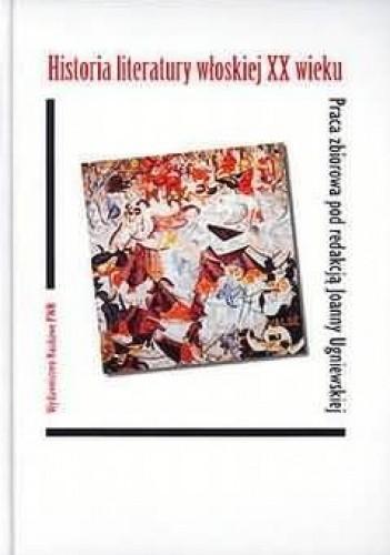 Okładka książki Historia literatury włoskiej XX wieku