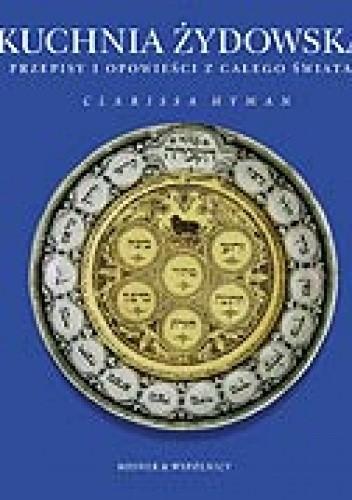 Okładka książki Kuchnia żydowska. Przepisy i opowieści z całego świata