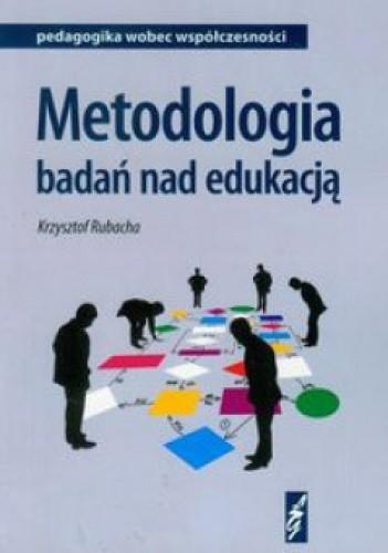 Okładka książki Metodologia badań nad edukacją