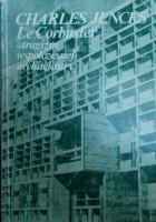 Le Corbusier. Tragizm współczesnej architektury