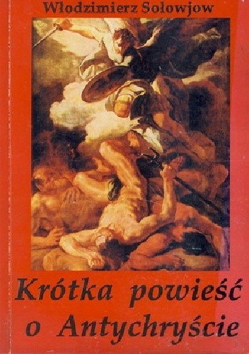 Okładka książki Krótka powieść o Antychryście