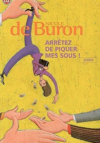 Okładka książki Arrêtez de piquer mes sous !