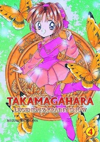 Okładka książki Takamagahara. Legenda z krainy snów t.4