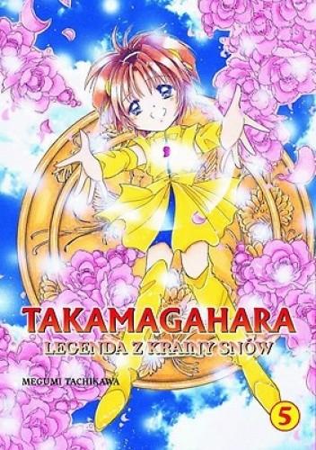 Okładka książki Takamagahara. Legenda z krainy snów t.5