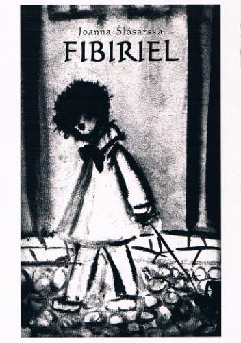 Okładka książki Fibiriel: czaro-dziejska przy-powieść