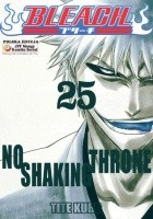 Bleach 25. No Shaking Throne