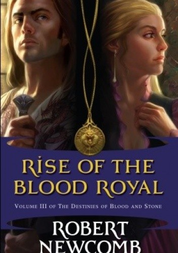 Okładka książki Rise of the Blood Royal