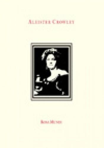 Okładka książki Rosa Mundi i inne poematy miłosne